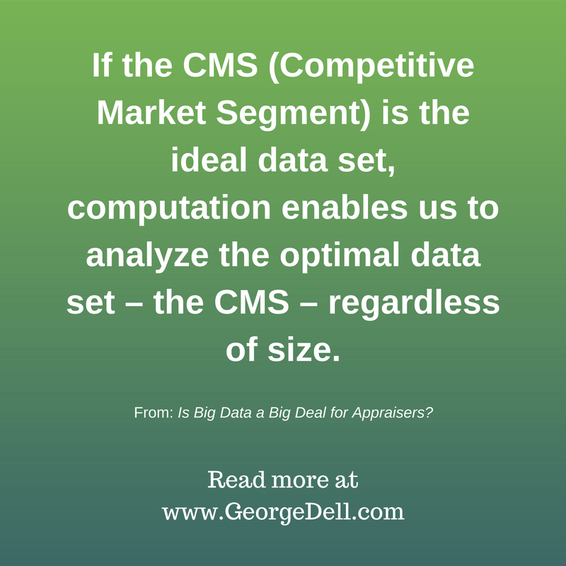 Is Big Data A Big Deal For Appraisers George Dell Sra