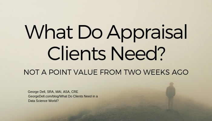 What do clients need in a data science world george for What do appraisers look for